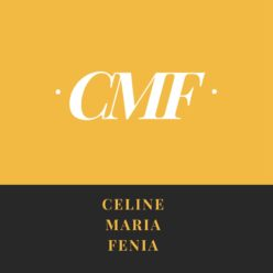 Celine. Maria. Fenina